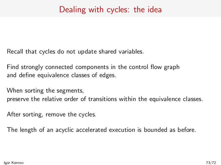 Dealing with cycles: the idea Recall that cycle...