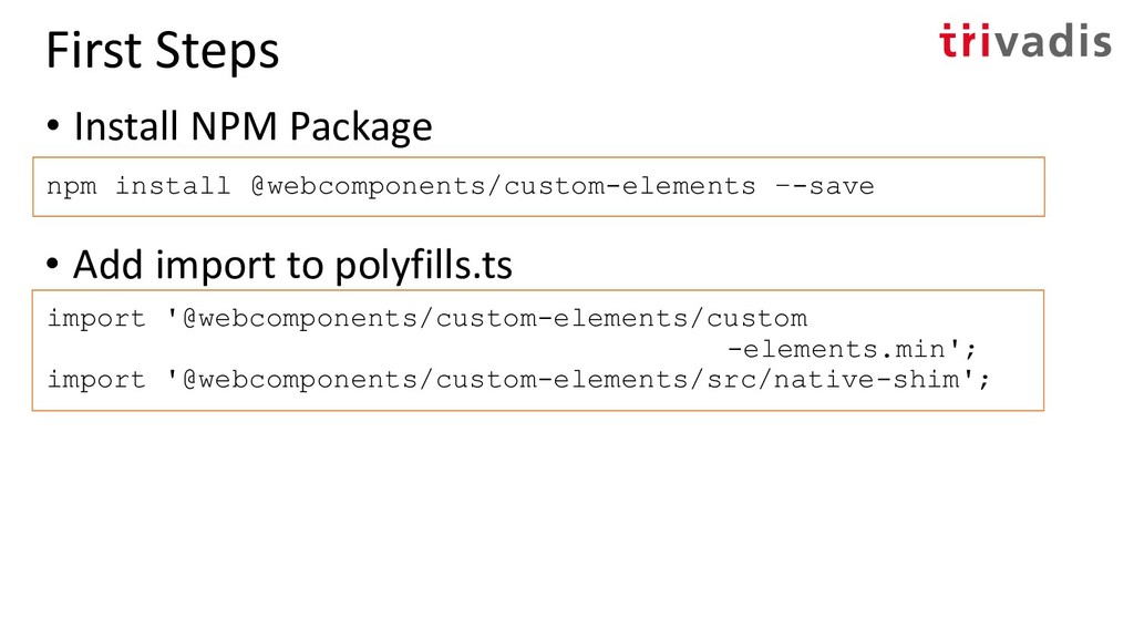 • Install NPM Package npm install @webcomponent...
