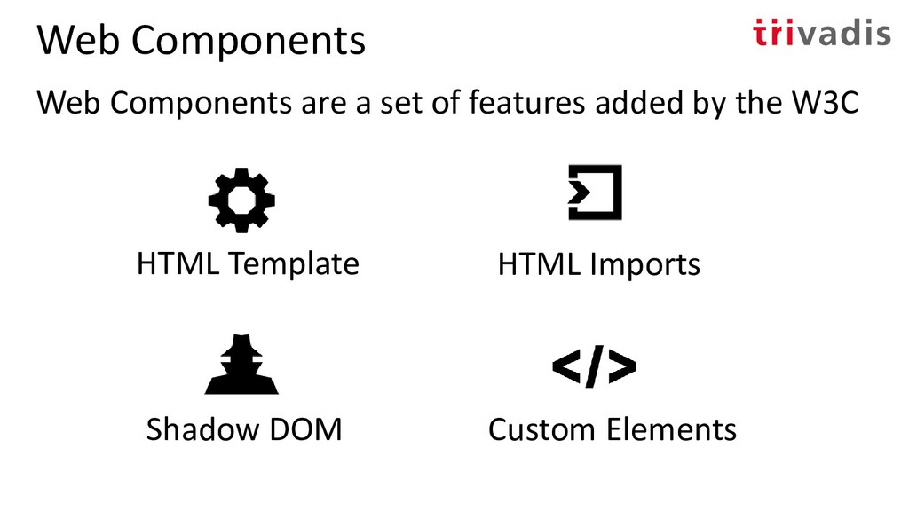 Web Components Web Components are a set of feat...