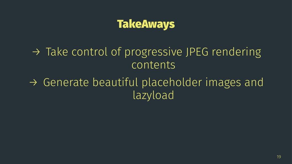 TakeAways → Take control of progressive JPEG re...