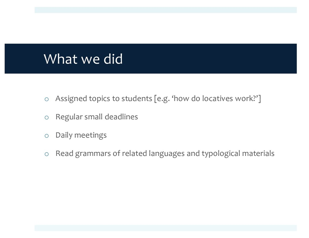 What we did o Assigned topics to students [e.g....