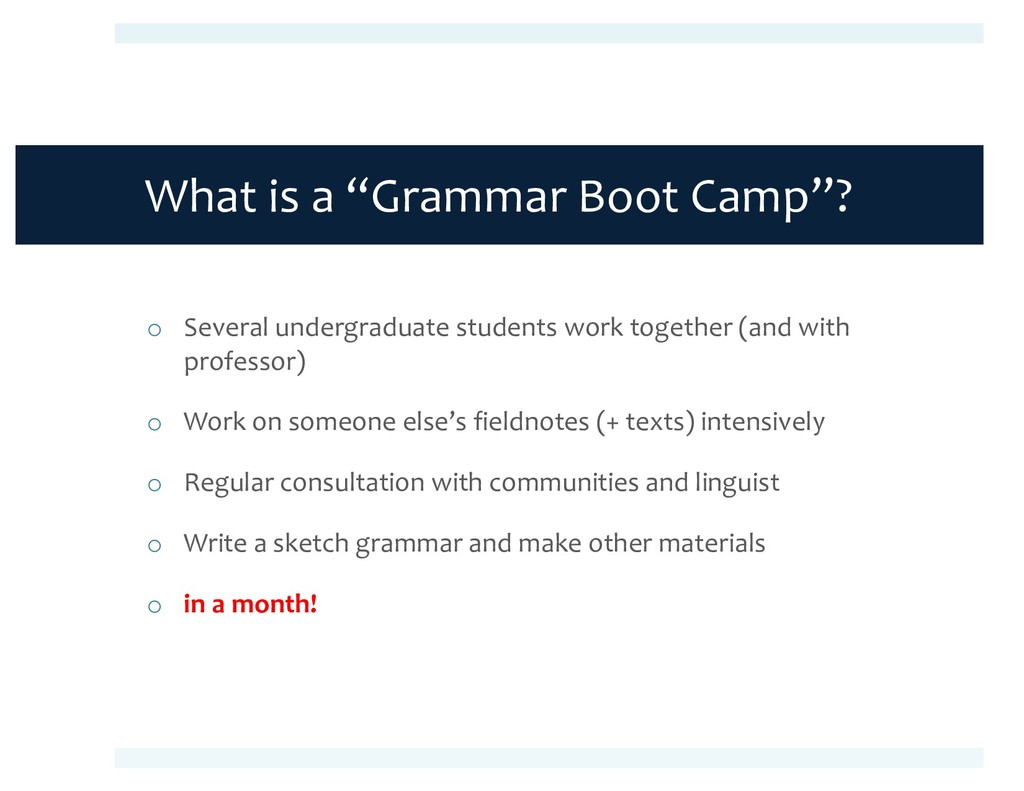 "What is a ""Grammar Boot Camp""? o Several underg..."