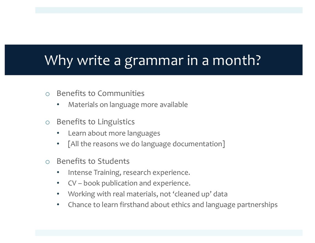 Why write a grammar in a month? o Benefits to C...