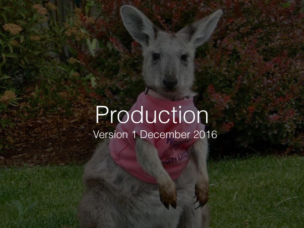 Production Version 1 December 2016
