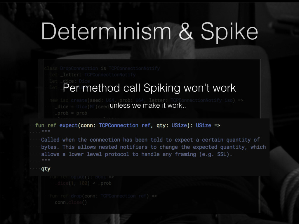 Determinism & Spike TCP delivery is not determi...
