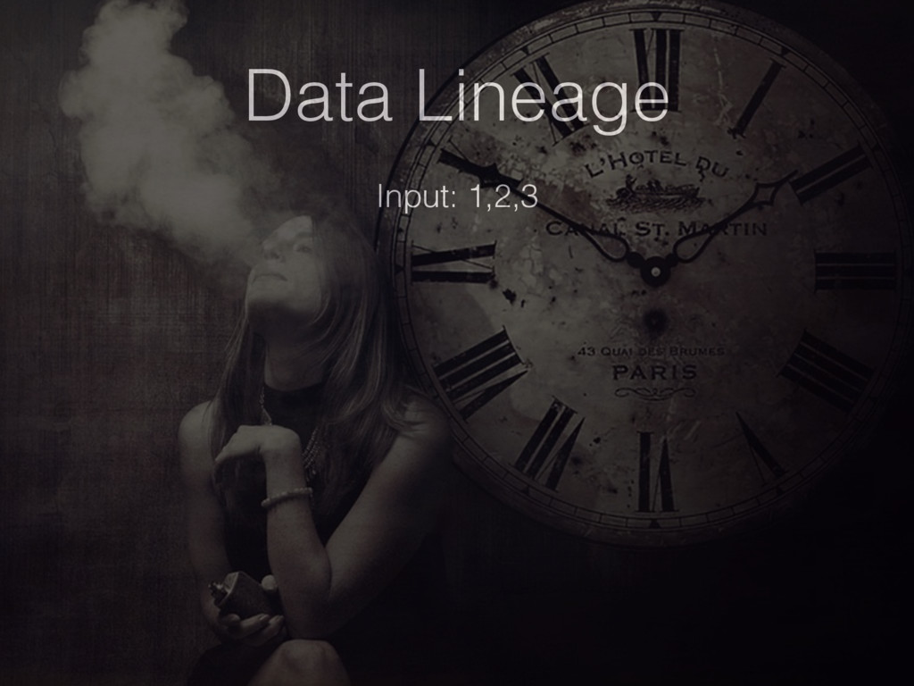 Data Lineage Input: 1,2,3