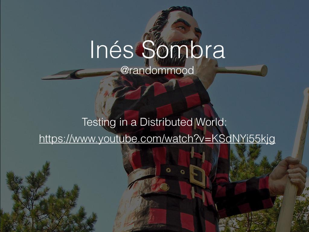 Inés Sombra https://www.youtube.com/watch?v=KSd...