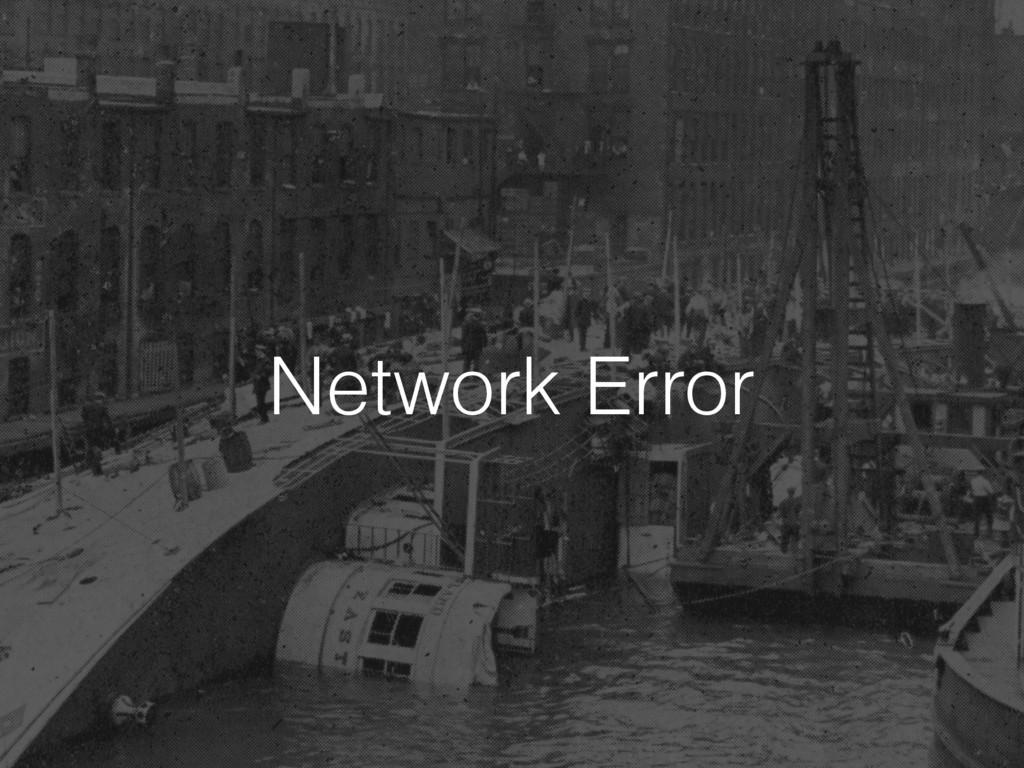 Network Error