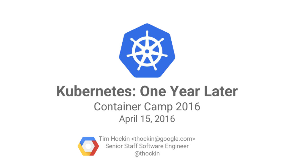 Google Cloud Platform Kubernetes: One Year Late...