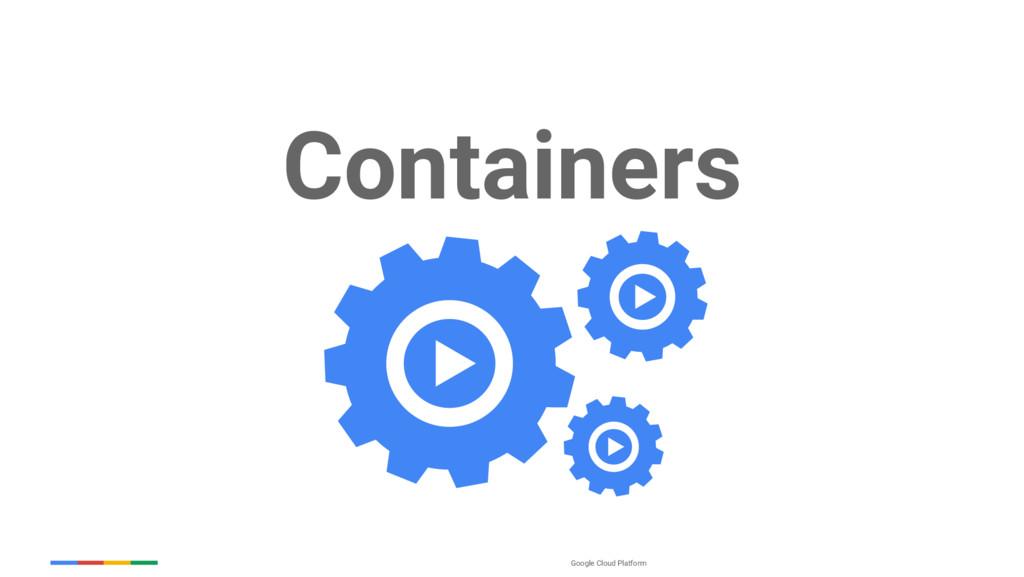 Google Cloud Platform Containers