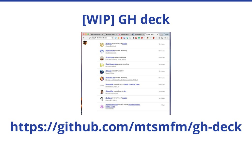 [WIP] GH deck https://github.com/mtsmfm/gh-deck