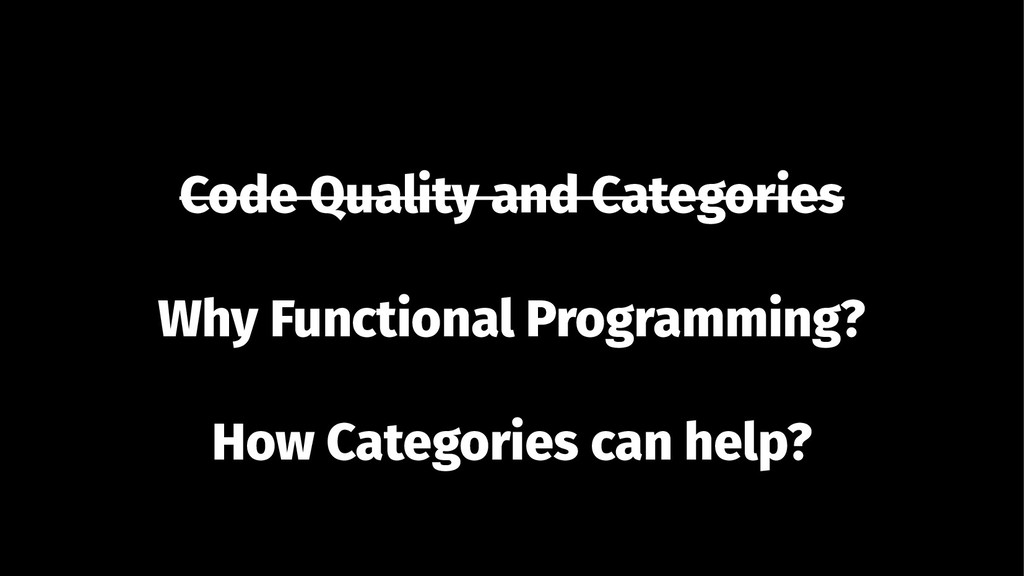 Code Quality and Categories Why Functional Prog...