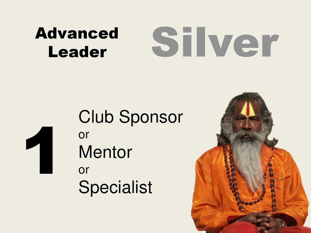Advanced Leader Club Sponsor or Mentor or Speci...