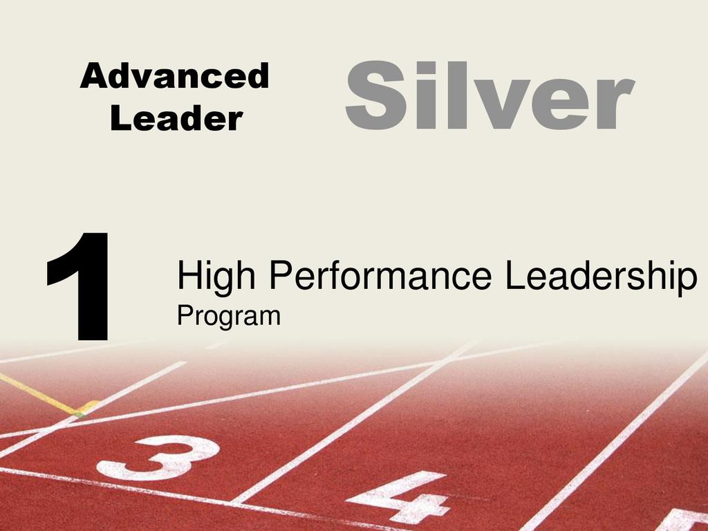 Advanced Leader High Performance Leadership Pro...