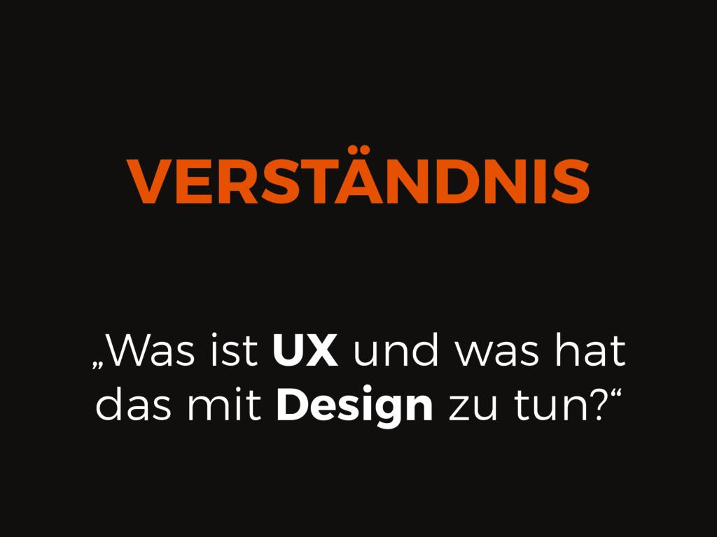 """""""Was ist UX und was hat das mit Design zu tun?""""..."""