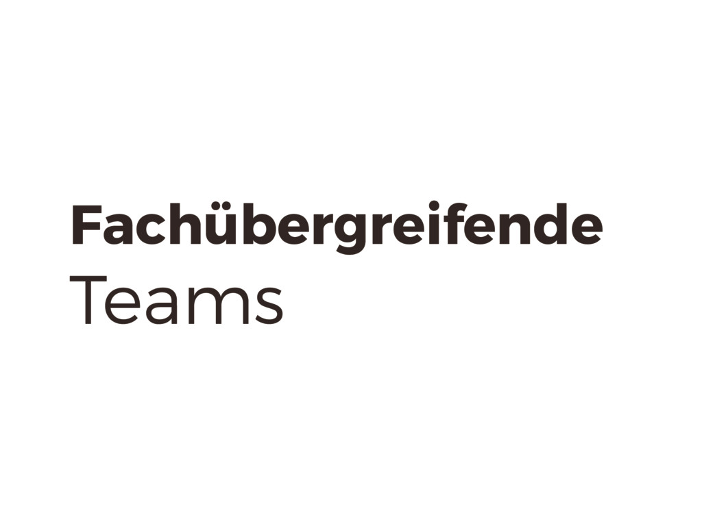 Fachübergreifende Teams
