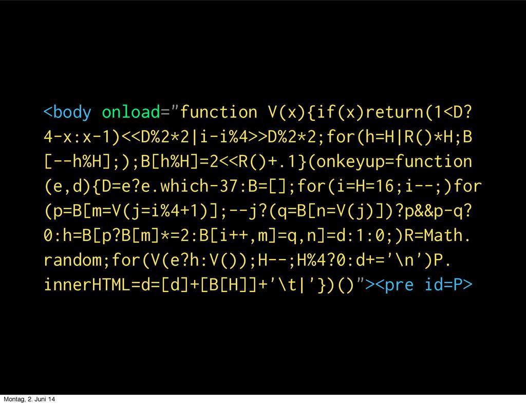 "<body onload=""function V(x){if(x)return(1<D? 4-..."