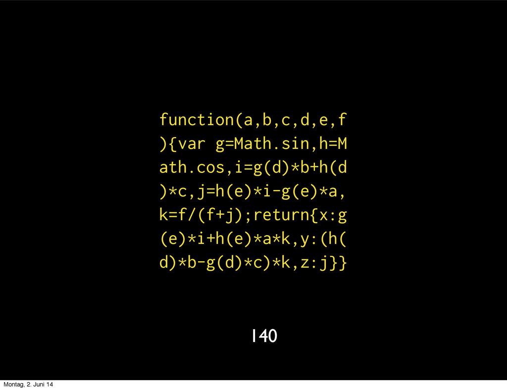 function(a,b,c,d,e,f ){var g=Math.sin,h=M ath.c...