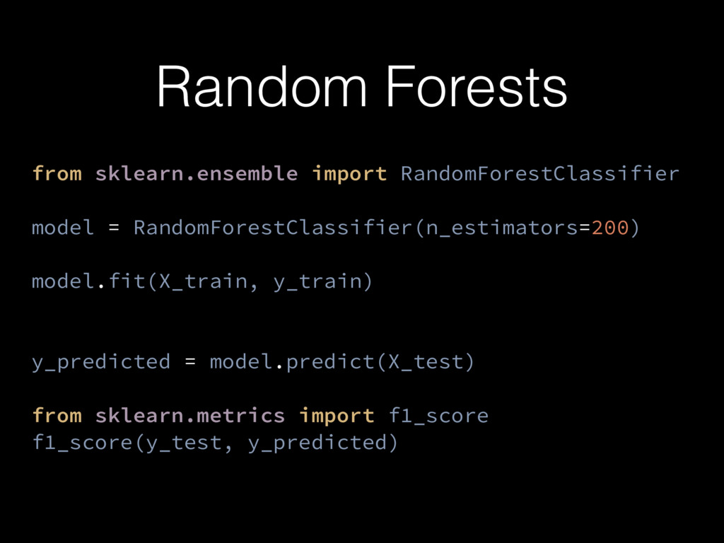 Random Forests from sklearn.ensemble import Ran...