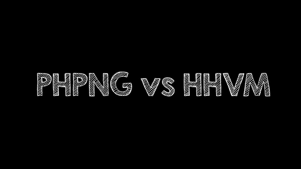 PHPNG vs HHVM