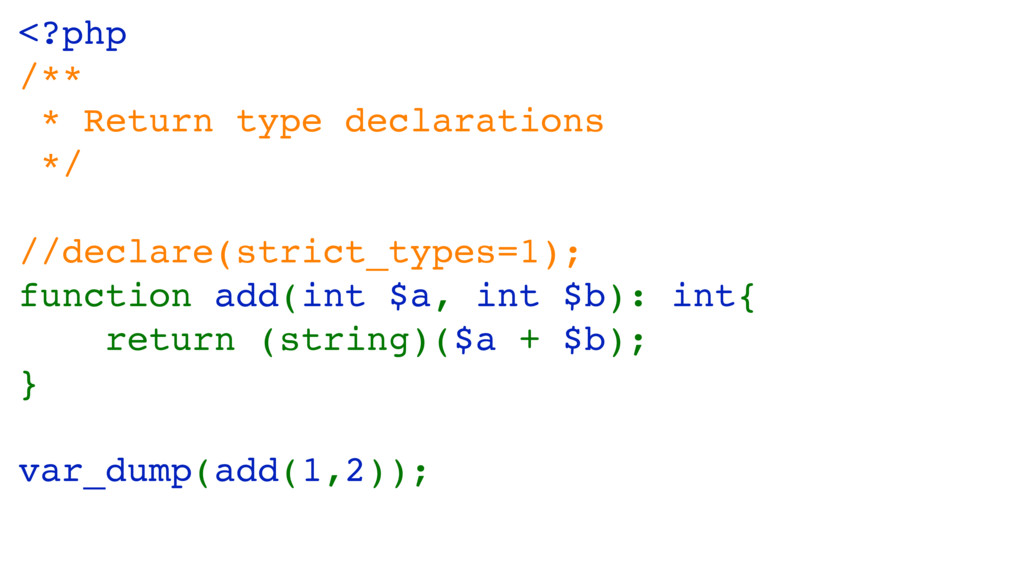 <?php /** * Return type declarations */ //decla...