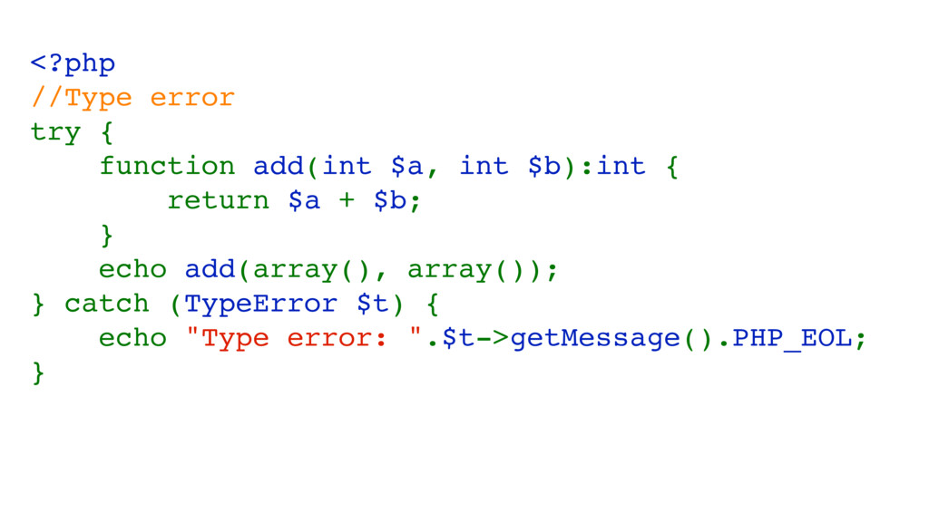<?php //Type error try { function add(int $a, i...