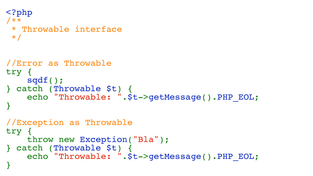 <?php /** * Throwable interface */ //Error as T...