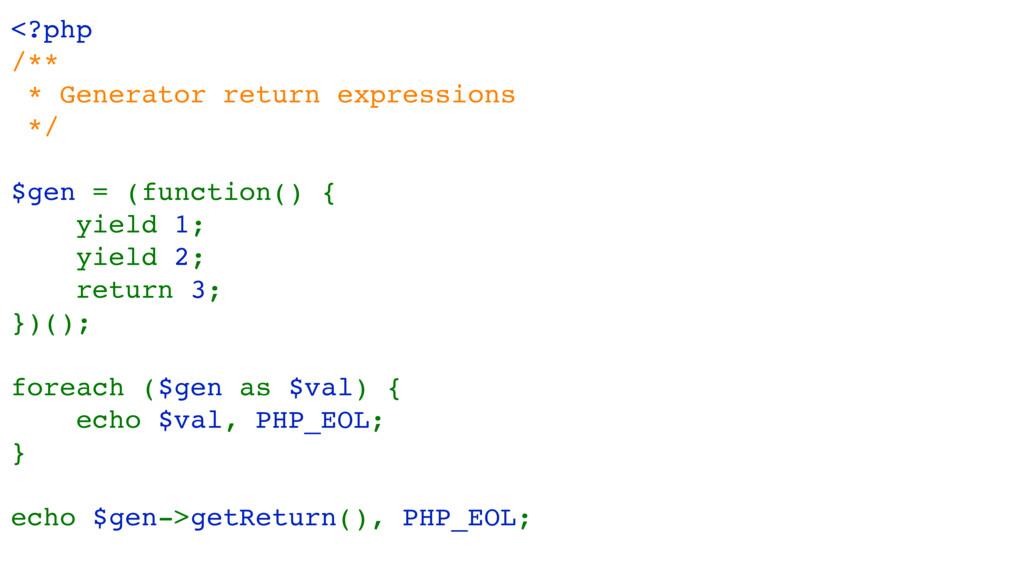 <?php /** * Generator return expressions */ $ge...
