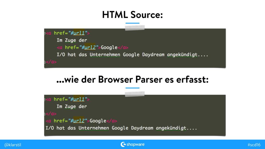 #scd16 @klarstil HTML Source: ...wie der Browse...