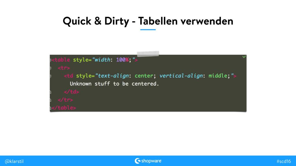 #scd16 @klarstil Quick & Dirty - Tabellen verwe...
