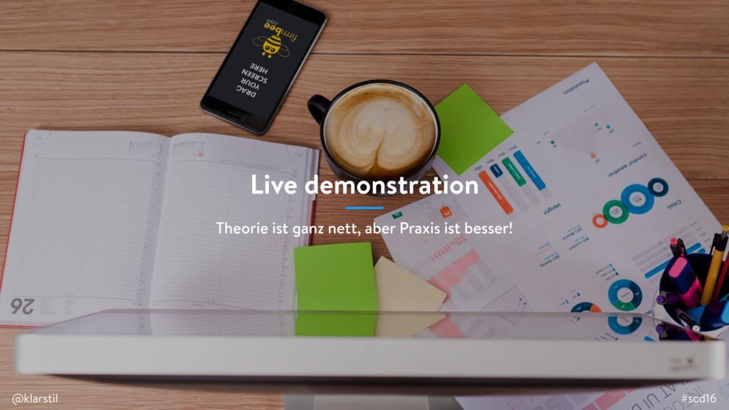 #scd16 @klarstil Live demonstration #scd16 @kla...