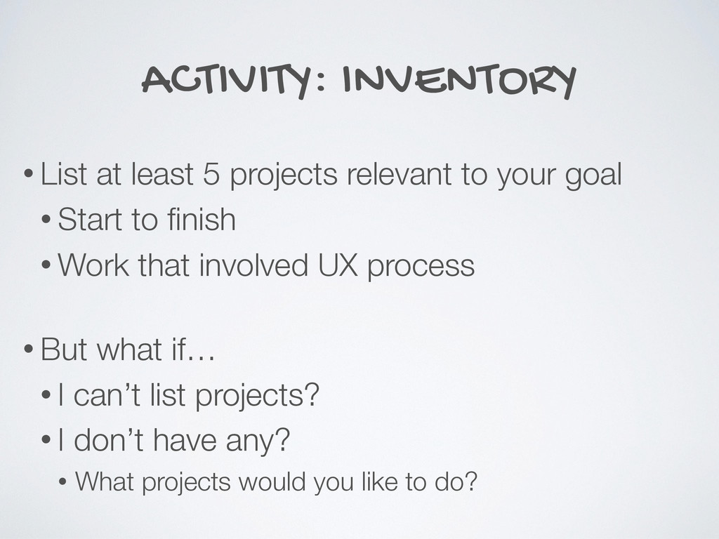 ACTIVITY: INVENTORY • List at least 5 projects ...