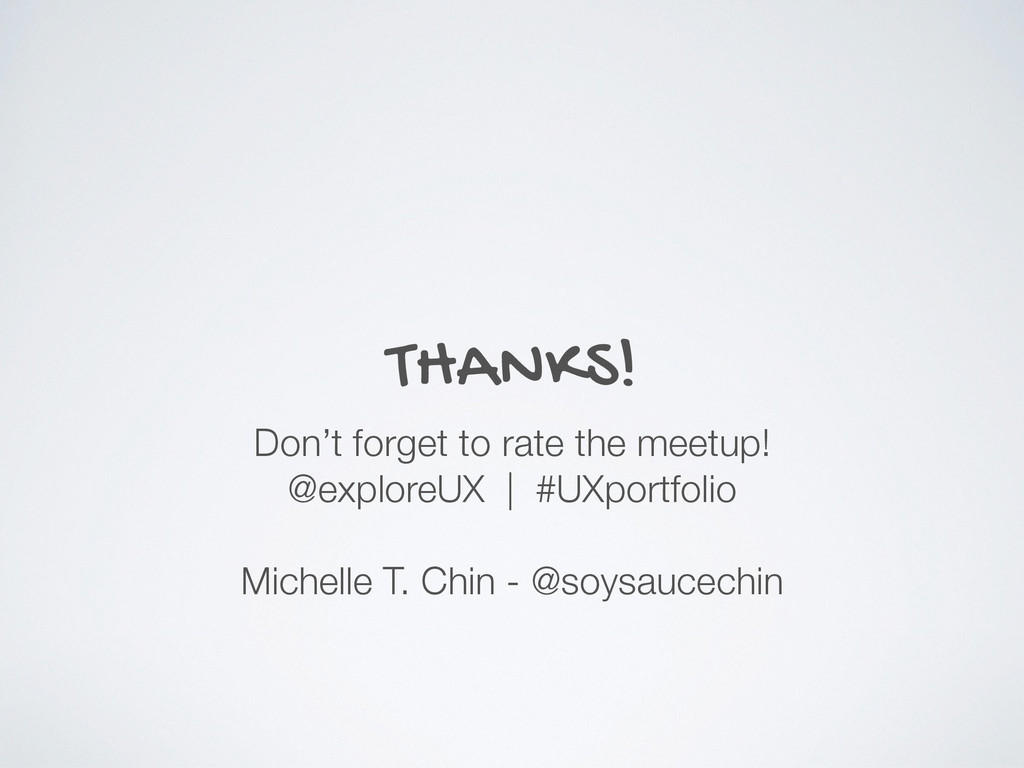 THANKS! Don't forget to rate the meetup! @explo...