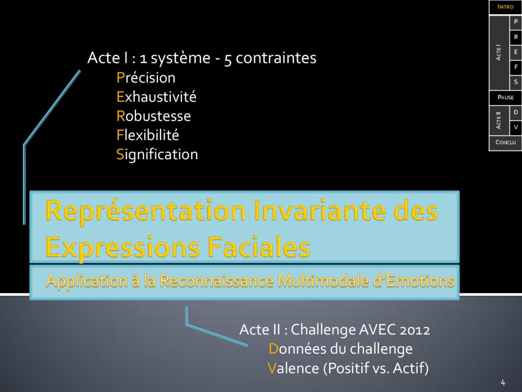 Acte I : 1 système - 5 contraintes Précision Ex...