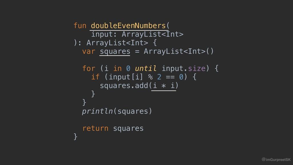 @imGurpreetSK fun doubleEvenNumbers( input: Arr...