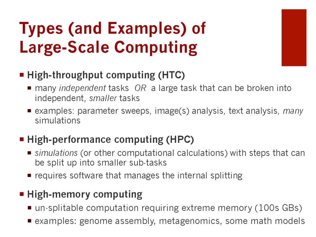 Types (and Examples) of Large-Scale Computing ¡...