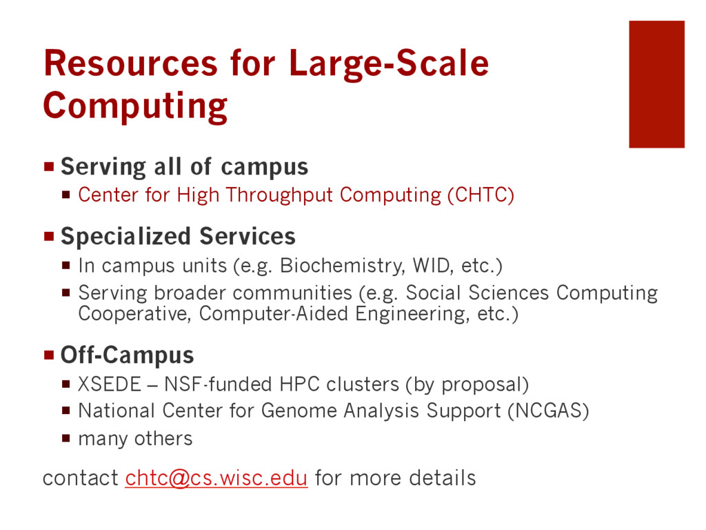 Resources for Large-Scale Computing ¡Serving ...