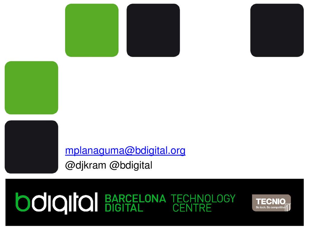 Moltes gràcies! nom@bdigital.org mplanaguma@bdi...