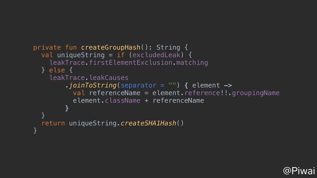 private fun createGroupHash(): String { val uni...