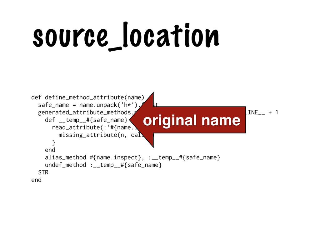 source_location def define_method_attribute(nam...