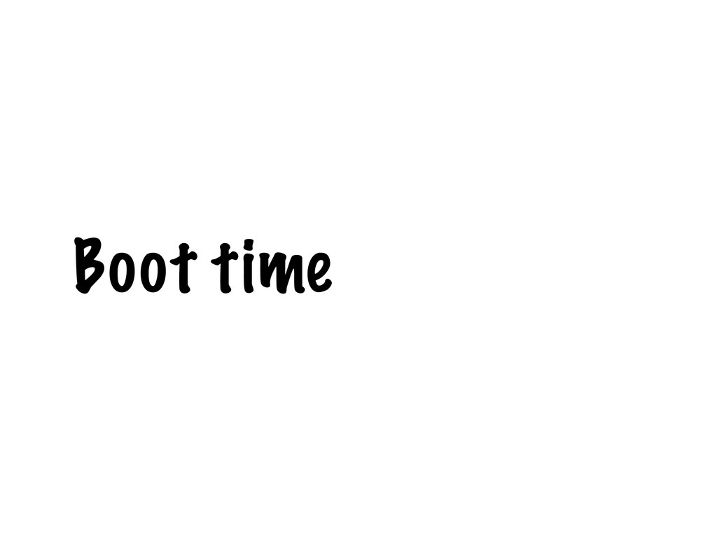 Boot time