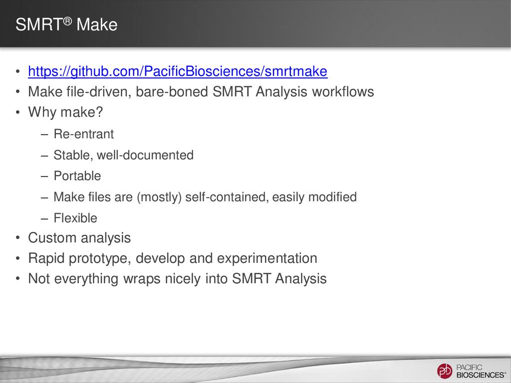 SMRT® Make • https://github.com/PacificBioscien...