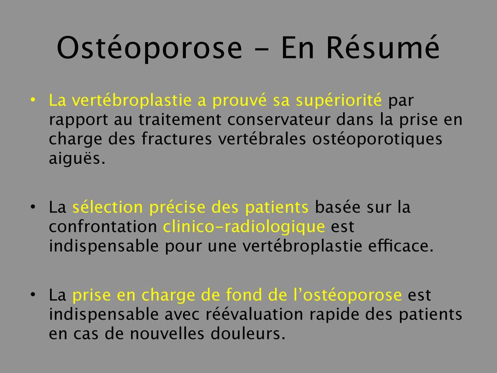 Ostéoporose - En Résumé • La vertébroplastie a ...