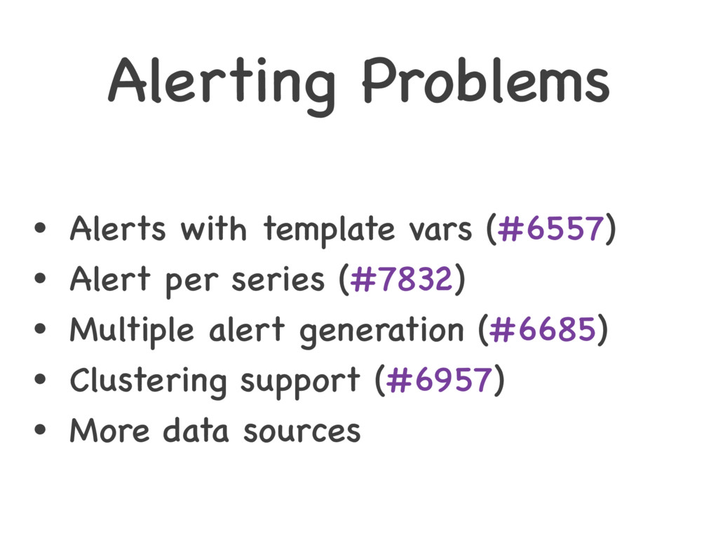 Alerting Problems • Alerts with template vars (...