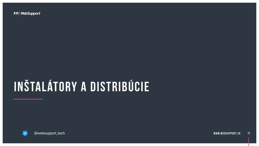 inštalátory a distribúcie 17 @websupport_tech w...