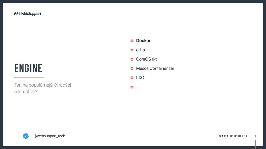 Docker cri-o CoreOS rkt Mesos Containerizer LXC...