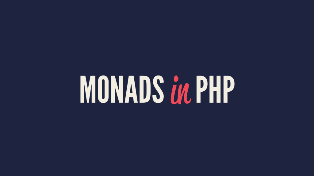 MONADS in PHP