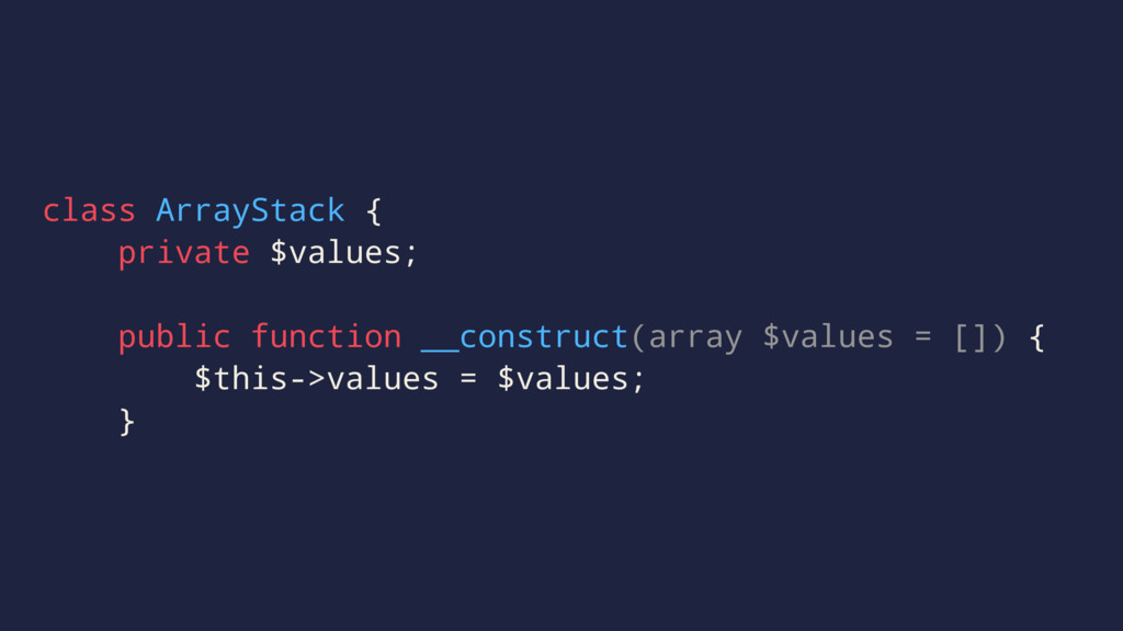 class ArrayStack { private $values; public func...