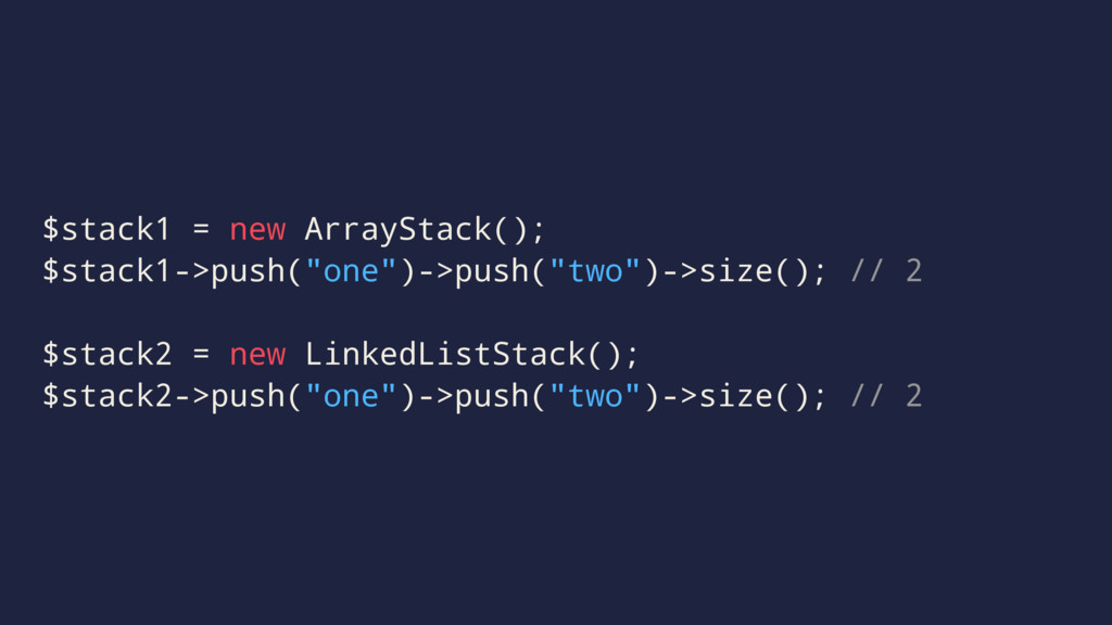 """$stack1 = new ArrayStack(); $stack1->push(""""one""""..."""