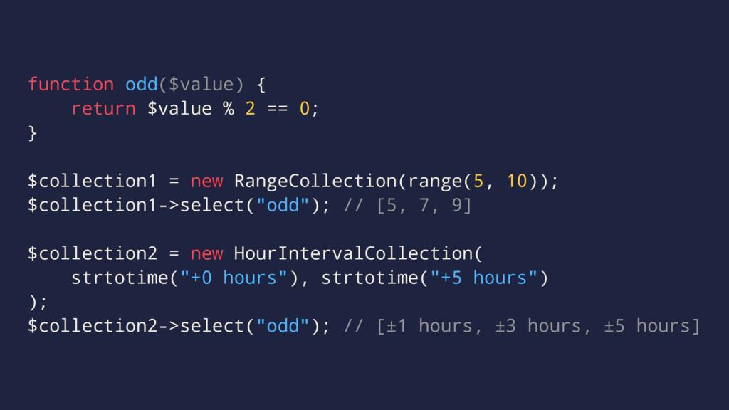 function odd($value) { return $value % 2 == 0; ...